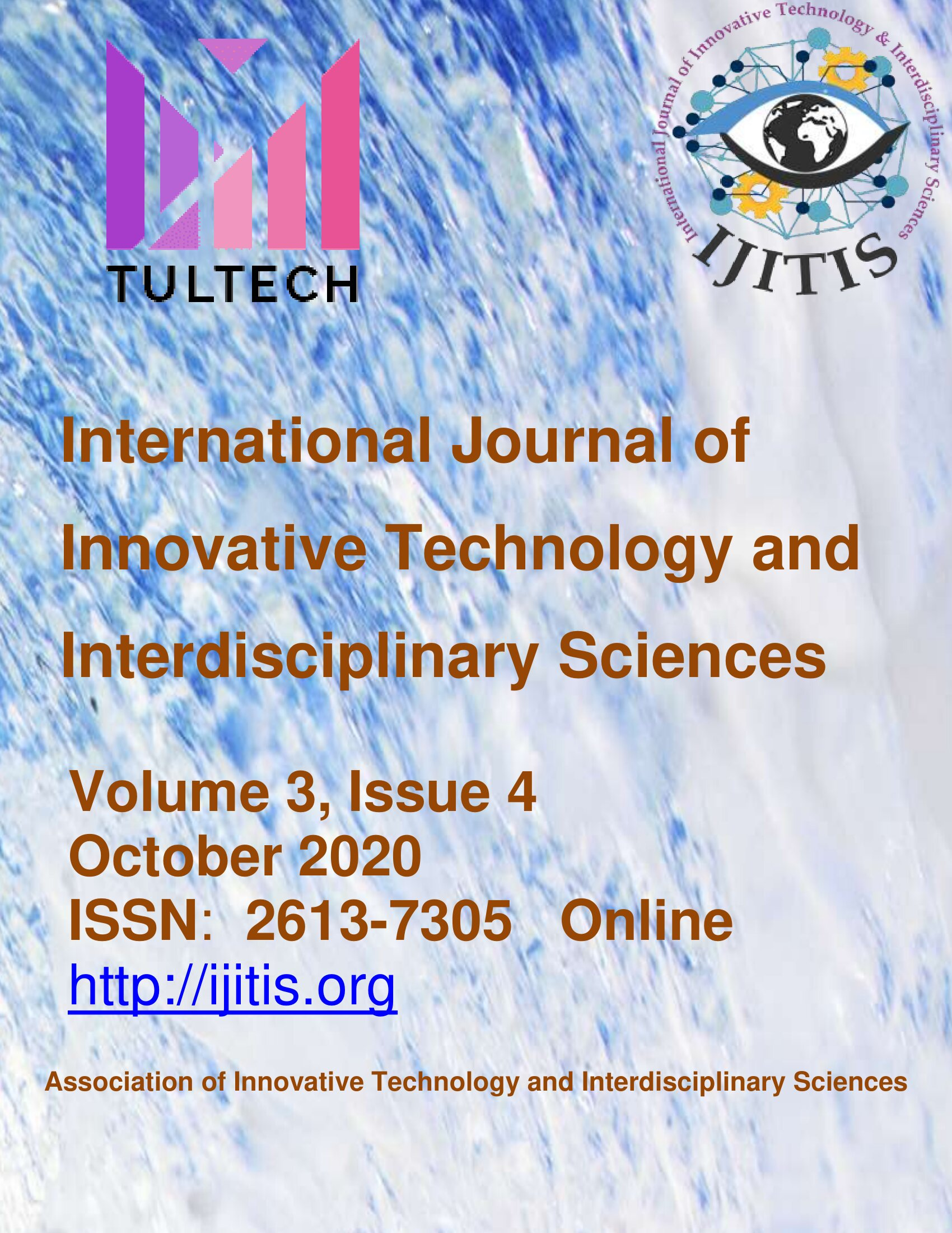 View Vol. 3 No. 4 (2020): International Journal of Innovative Technology and Interdisciplinary Sciences - Volume 3, Issue 4
