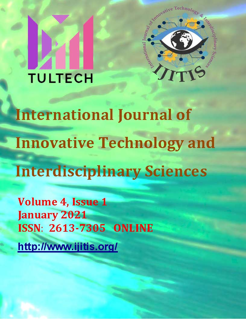 View Vol. 4 No. 1 (2021): International Journal of Innovative Technology and Interdisciplinary Sciences - Volume 4, Issue 1