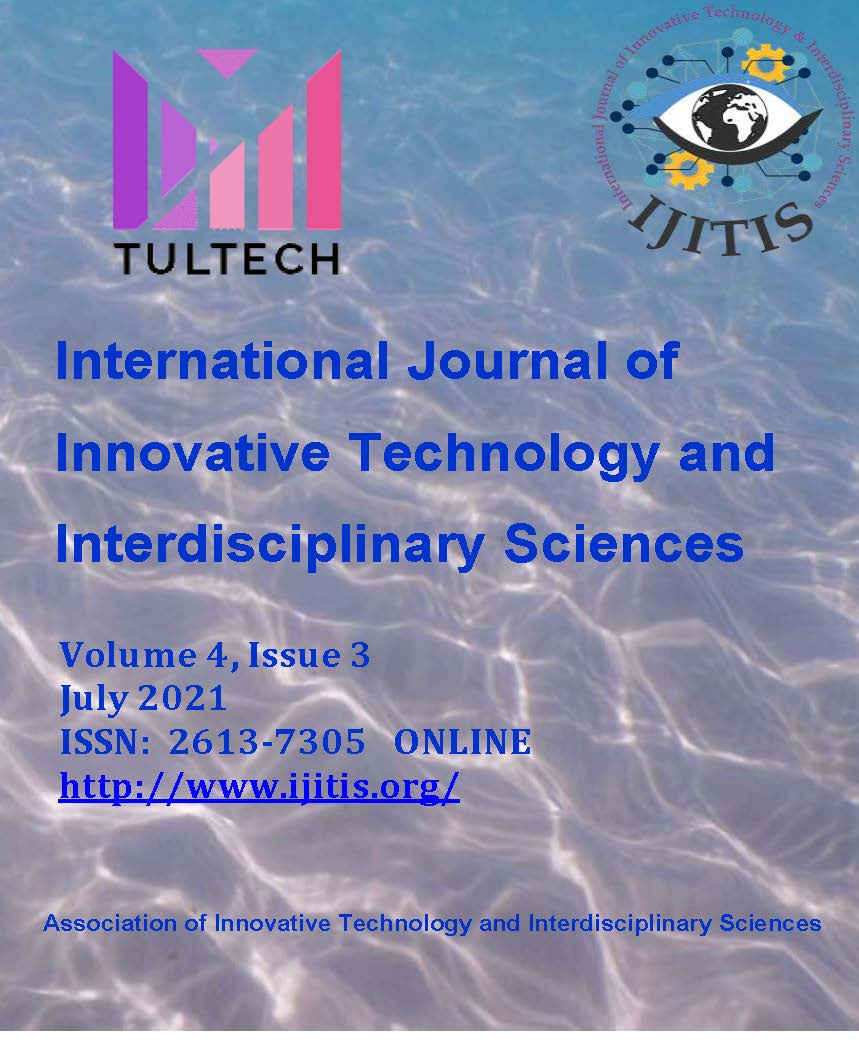 View Vol. 4 No. 3 (2021): International Journal of Innovative Technology and Interdisciplinary Sciences - Volume 4, Issue 3