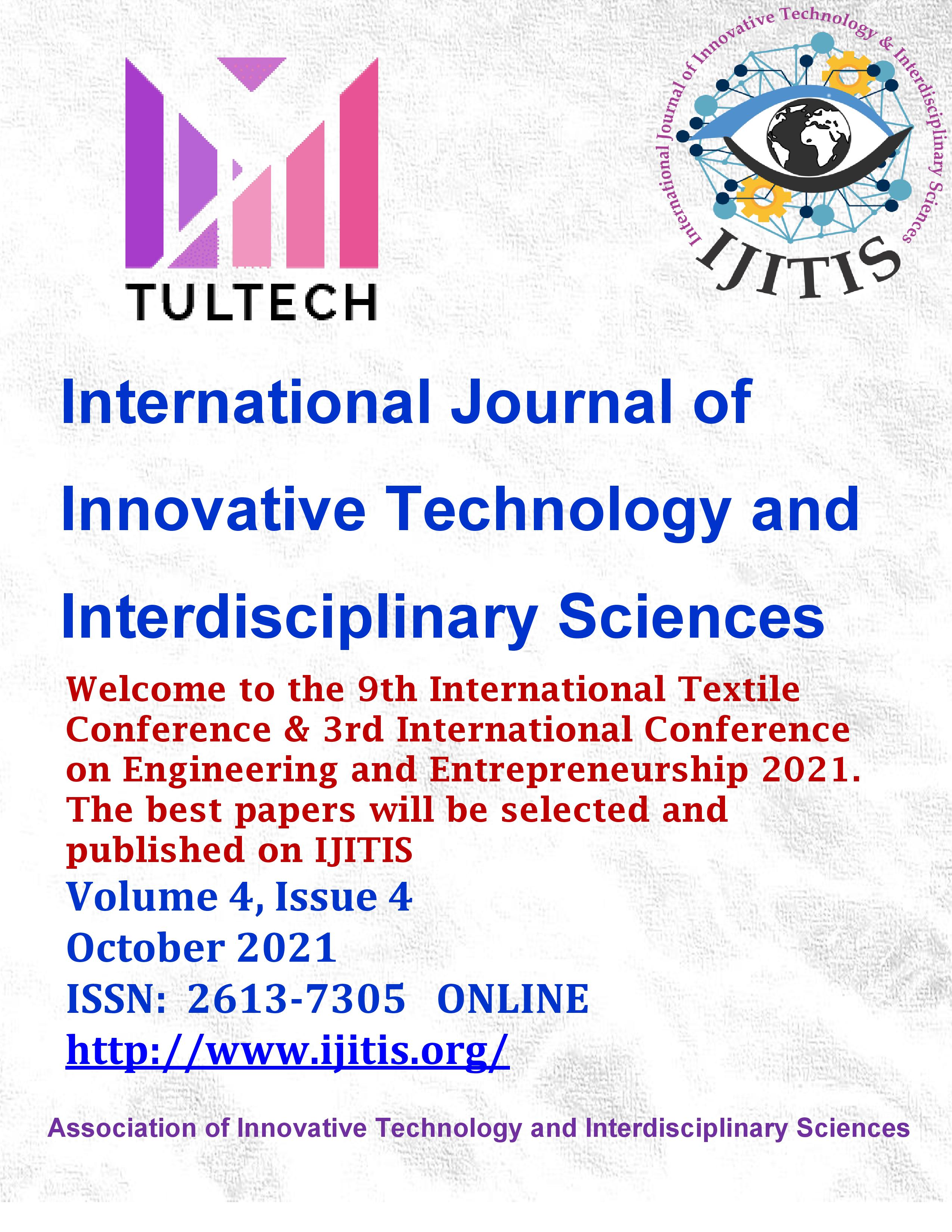 View Vol. 4 No. 4 (2021): International Journal of Innovative Technology and Interdisciplinary Sciences - Volume 4, Issue 4