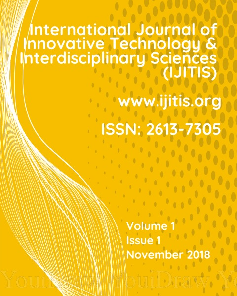 View Vol. 1 No. 1 (2018): International Journal of Innovative Technology and Interdisciplinary Sciences - Volume 1, Issue 1