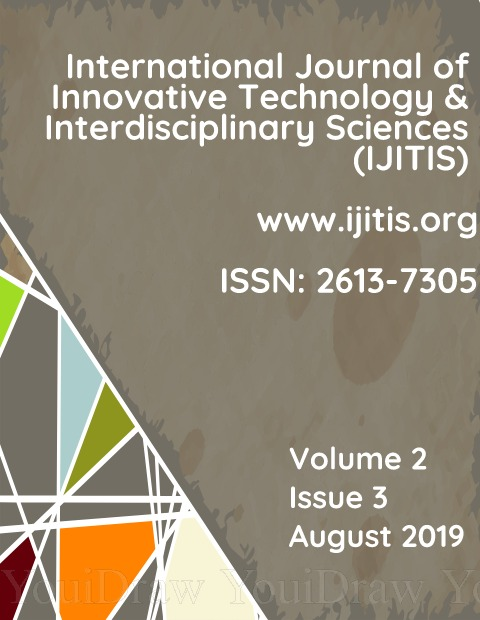 View Vol. 2 No. 3 (2019): International Journal of Innovative Technology and Interdisciplinary Sciences - Volume 2, Issue 3