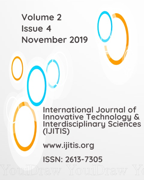 View Vol. 2 No. 4 (2019): International Journal of Innovative Technology and Interdisciplinary Sciences - Volume 2, Issue 4
