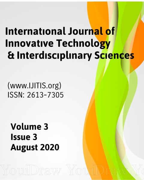 View Vol. 3 No. 3 (2020): International Journal of Innovative Technology and Interdisciplinary Sciences - Volume 3, Issue 3